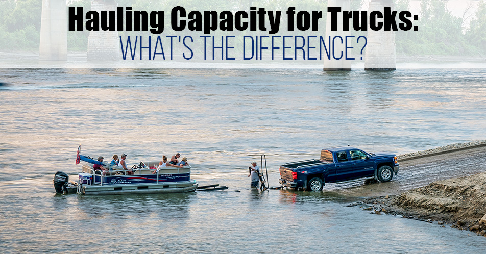 Hauling Capacity for Trucks: What's the Difference?