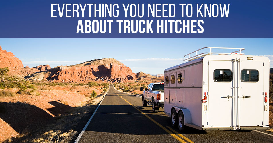Everything You Need to Know About Truck Hitches